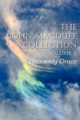 The John Macduff Collection Volume II, Macduff, John