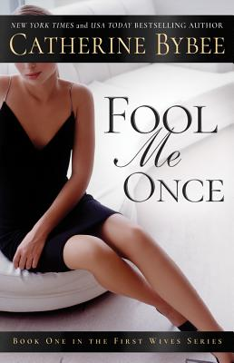 Image for Fool Me Once (First Wives Series)
