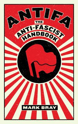 Image for Antifa: The Anti-Fascist Handbook