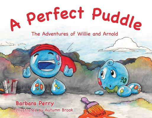 Image for A Perfect Puddle: The Adventures of Willie and Arnold