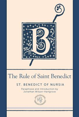 Image for The Rule of Saint Benedict: A Contemporary Paraphrase (Paraclete Essential Deluxe)