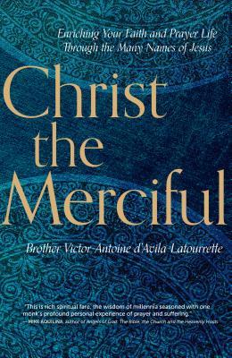 Christ the Merciful, Victor-Antoine d'Avila-Latourrette
