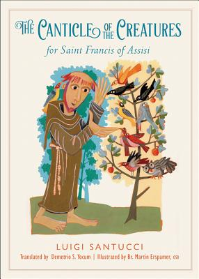 The Canticle of the Creatures for Saint Francis of Assisi, Luigi Santucci
