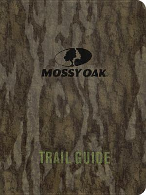 Image for Mossy Oak Trail Guide