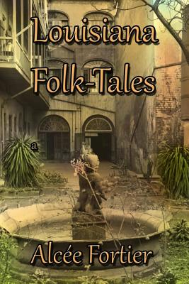 Image for Louisiana Folk-tales