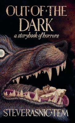 Image for OUT OF THE DARK: A STORYBOOK OF HORRORS