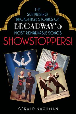 Image for Showstoppers!: The Surprising Backstage Stories of Broadway's Most Remarkable Songs