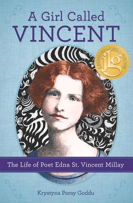 Image for Girl Called Vincent: The Life of Poet Edna St. Vincent Millay