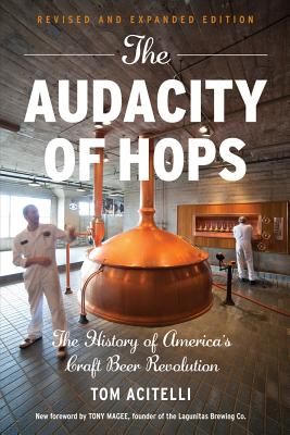 Image for Audacity of Hops: The History of America's Craft Beer Revolution