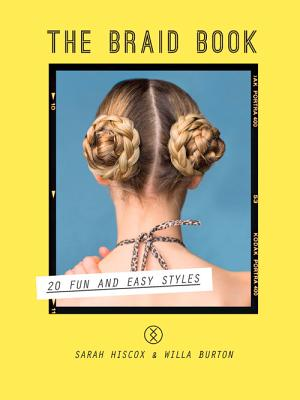 Image for The Braid Book: 20 Fun and Easy Styles