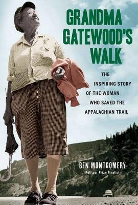 Image for Grandma Gatewood's Walk: The Inspiring Story of the Woman Who Saved the Appalachian Trail