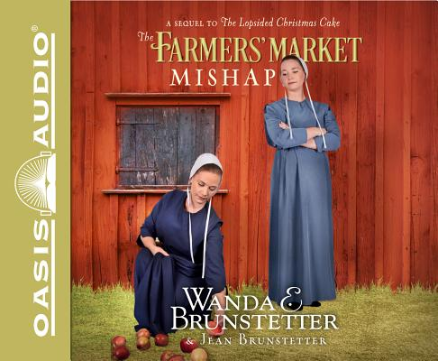Image for The Farmers' Market Mishap: A Sequel to the Lopsided Christmas Cake Audiobook on CD