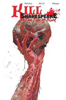 Image for Kill Shakespeare Volume 3: The Tide of Blood