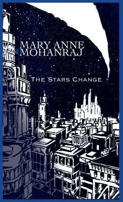 The Stars Change, Mohanraj, Mary Anne