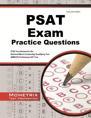 Image for PSAT Exam Practice Questions: PSAT Practice Tests & Review for the National Merit Scholarship Qualifying Test (NMSQT) Preliminary SAT Test