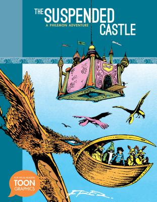 The Suspended Castle: A Philemon Adventure (Toon Graphics), Fred