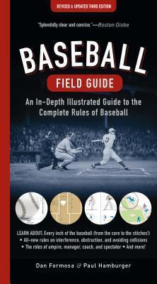 Image for Baseball Field Guide: An In-Depth Illustrated Guide to the Complete Rules of Baseball