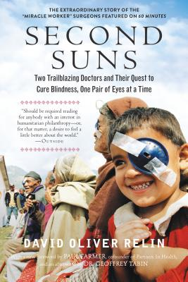 Image for Second Suns: Two Trailblazing Doctors and Their Quest to Cure Blindness, One Pair of Eyes at a Time