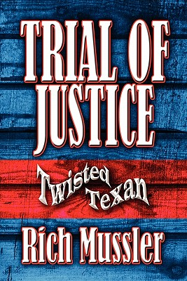 Image for Trial of Justice: Twisted Texan (Paperback)