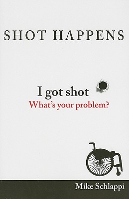 Shot Happens, Mike Schlappi