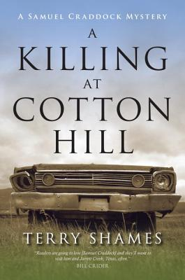 Image for A Killing at Cotton Hill: A Samuel Craddock Mystery (Samuel Craddock Mysteries)