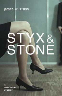 STYX & STONE ELLIE STONE MYSTERY, ZISKIN, JAMES W.