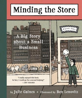 Image for MINDING THE STORE: A Big Story about a Small Busin