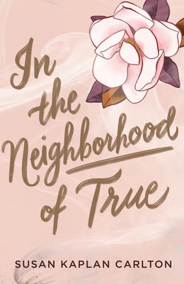 Image for In the Neighborhood of True
