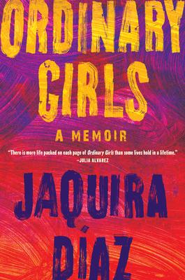 Image for ORDINARY GIRLS: A MEMOIR