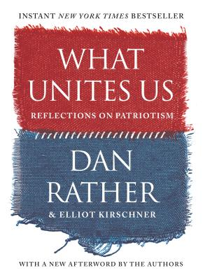 Image for WHAT UNITES US: REFLECTIONS ON PATRIOTISM