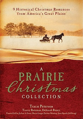 Image for A Prairie Christmas Collection: 9 Historical Christmas Romances from America's Great Plains