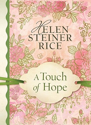 A TOUCH OF HOPE, Rice, Helen Steiner