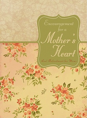 Image for Encouragement For A Mother's Heart