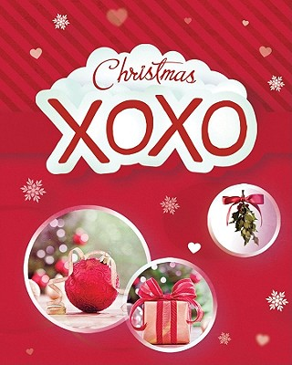 Christmas XOXO (Mini Inspirations), Barbour Publishing Inc. (Compiler)