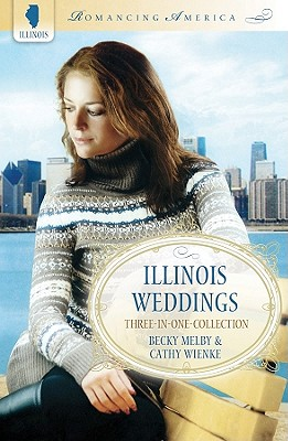 Image for Illinois Weddings (Three-In-One Collection)