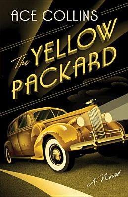 Image for The Yellow Packard: A Novel