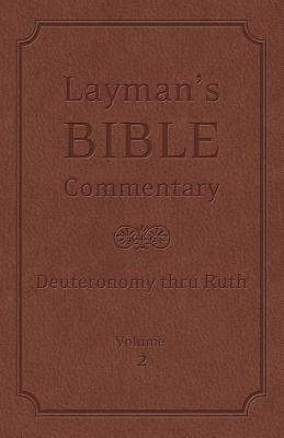 Image for Laymans Bible Commentary Vol. 2 : Deuteronomy thru Ruth