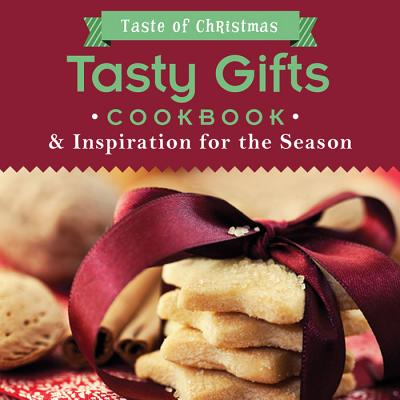 Image for Tasty Gifts Cookbook: And Inspiration for the Season (Taste of Christmas)