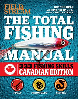 Image for The Total Fishing Manual (Canadian edition): 317 Essential Fishing Skills