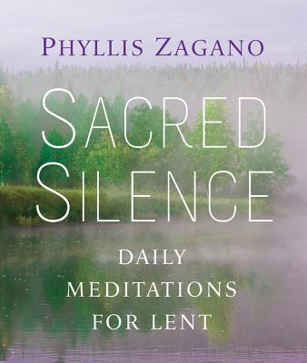 Image for Sacred Silence: Daily Meditations for Lent