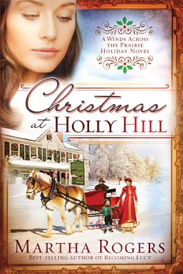 Image for Christmas at Holly Hill (Winds Across the Prairie)