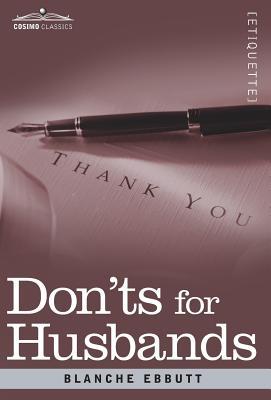 Don'ts for Husbands, Ebbutt, Blanche