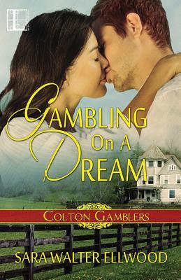 Gambling On A Dream, Ellwood, Sara Walter