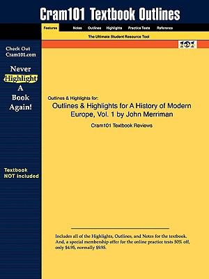 Image for Outlines & Highlights for A History of Modern Europe, Vol. 1 by John Merriman