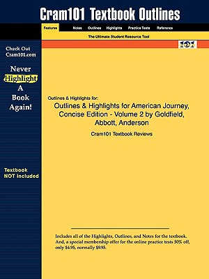 Image for Outlines & Highlights for American Journey, Concise Edition - Volume 2 by Goldfield, Abbott, Anderson