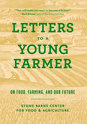 Image for Letters to a Young Farmer: On Food, Farming, and Our Future