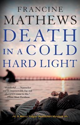 Image for Death in a Cold Hard Light (A Merry Folger Nantucket Mystery)