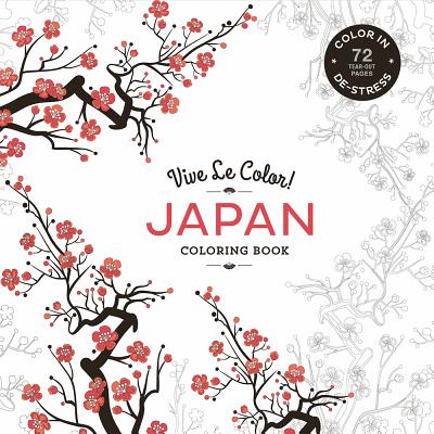 Image for Vive Le Color! Japan (Adult Coloring Book): Color In: De-Stress (72 Tear-Out Pages)