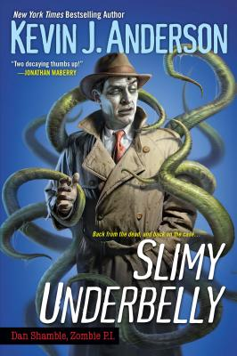 Image for Slimy Underbelly (Dan Shamble Zombie P. I.)