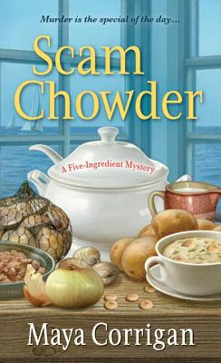 Image for Scam Chowder (A Five-Ingredient Mystery)